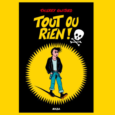 [BOUQUIN] Thierry Guitard – Tout Ou Rien
