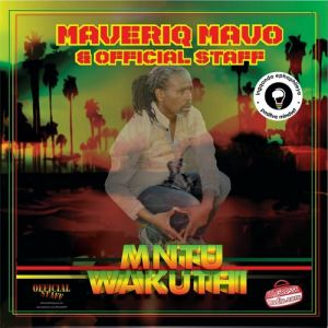 Maveriq Mavo & Official Staff – Mntu waKuthi