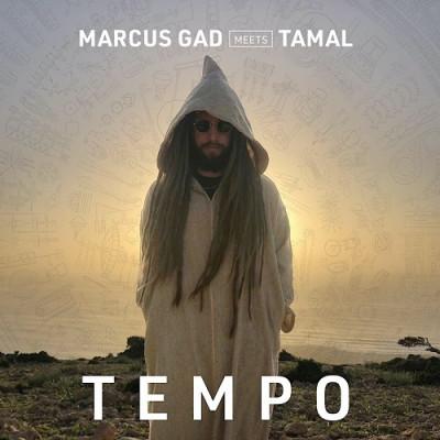 Marcus Gad meets Tamal – Tempo