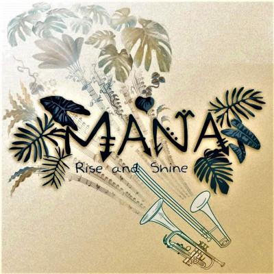 Mana – Rise And Shine – EP