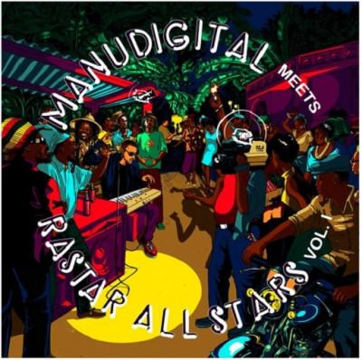 Manudigital Meets Rastar All Stars – Volume 1