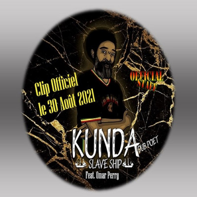 Kunda feat.Omar Perry & Official Staff – Slave Ship