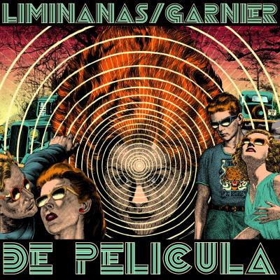 Limiñanas / Garnier – De Pelicula