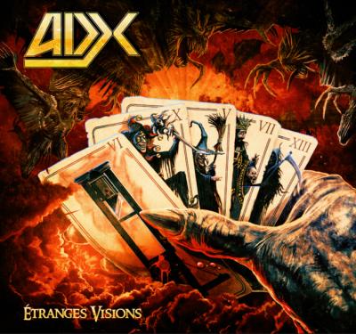 ADX – Extraits du nouvel album «Etranges Visions»