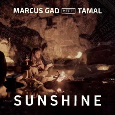 Marcus Gad meets Tamal – Sunshine