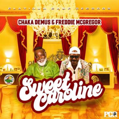 Chaka Demus & Freddie McGregor – Sweet Caroline