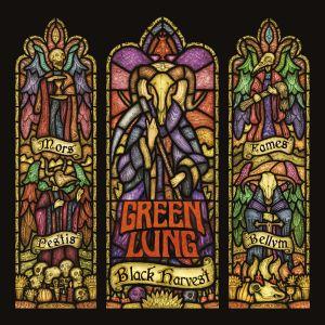 Green Lung – Black Harvest