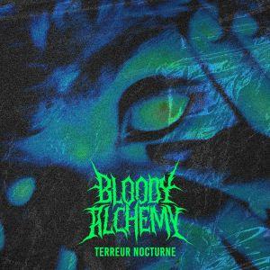Bloody Alchemy – Terreur Nocturne