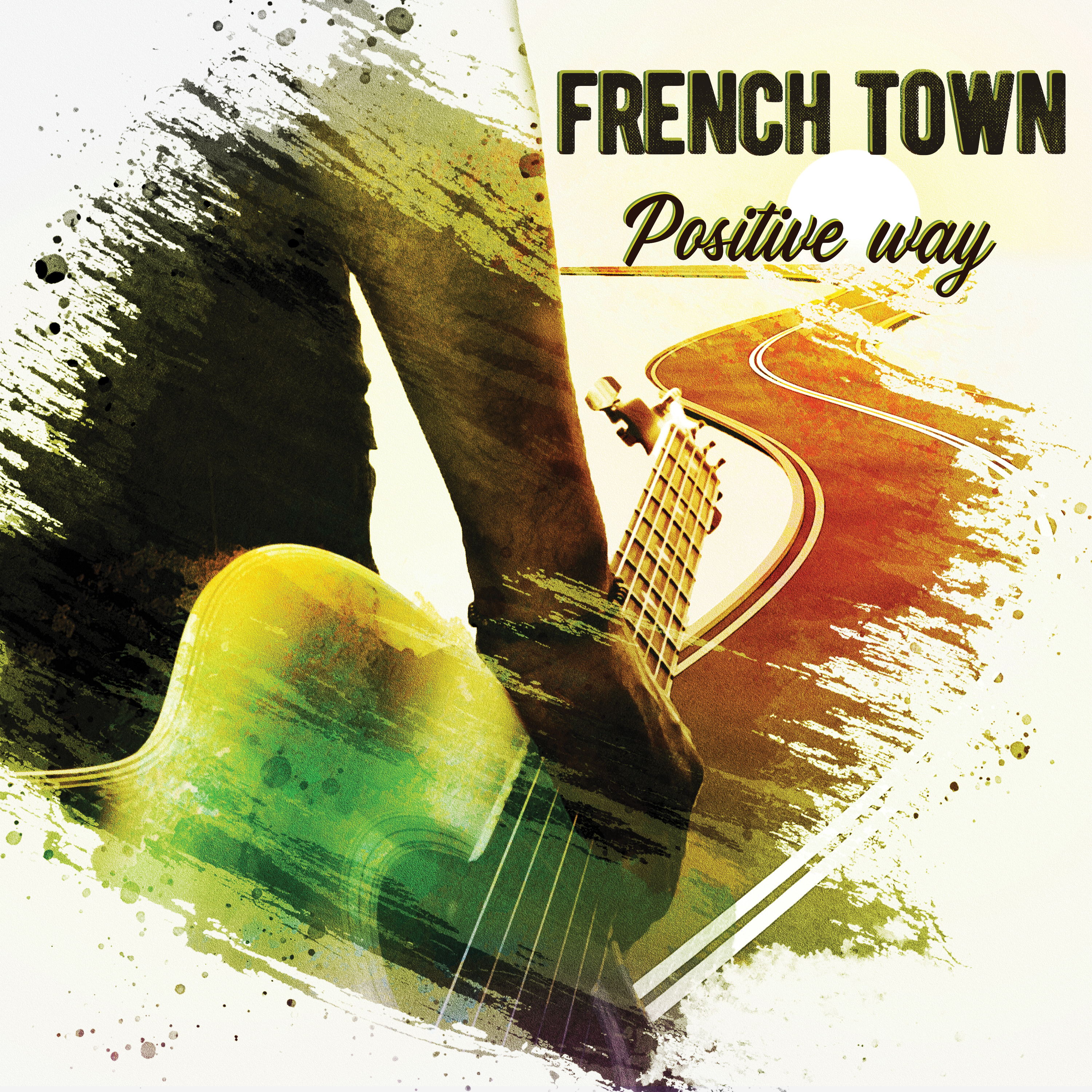 French Town – Positive Way – EP