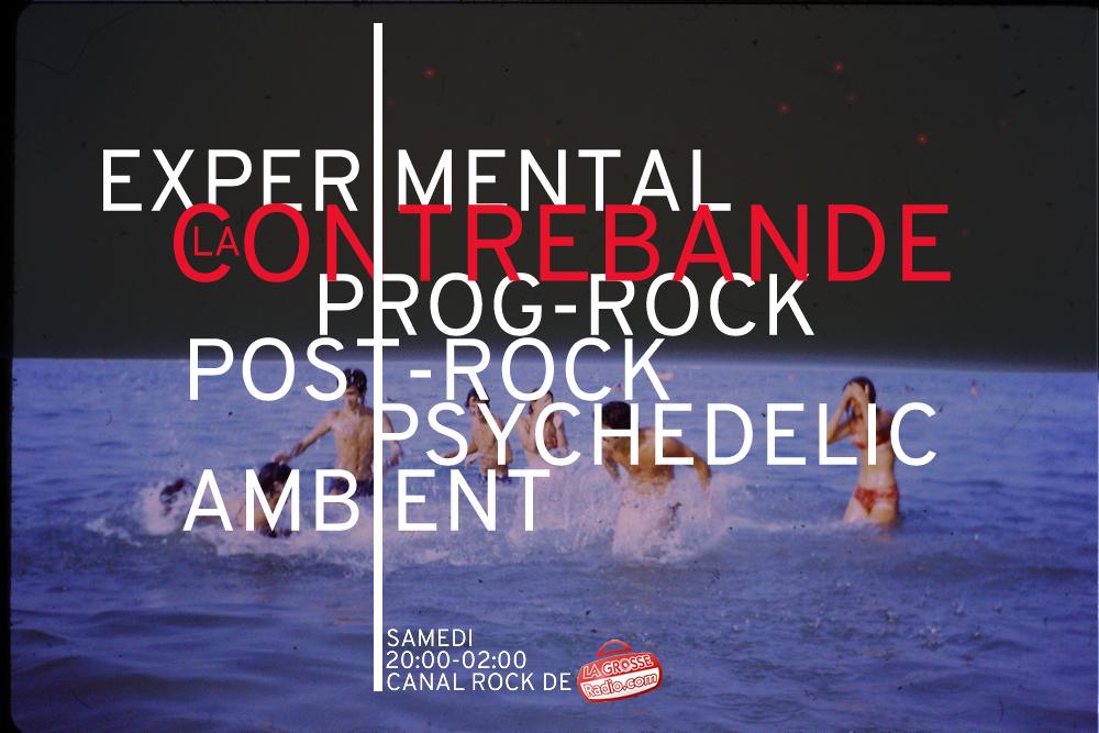 La Contrebande : émission prog-rock, expérimentale, postrock, psychédélique, ambient