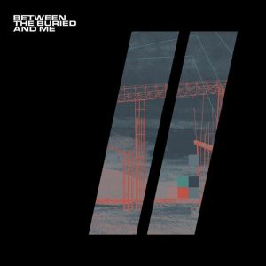 Between The Buried and Me – Colors II