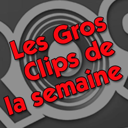 Les Gros Clips 2021 #33