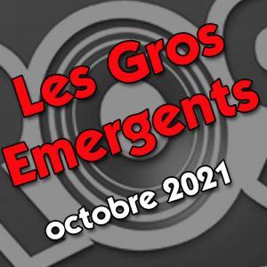 Les Gros émergents du mois d'octobre 2021