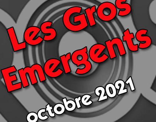 Gros Emergents octobre 2021