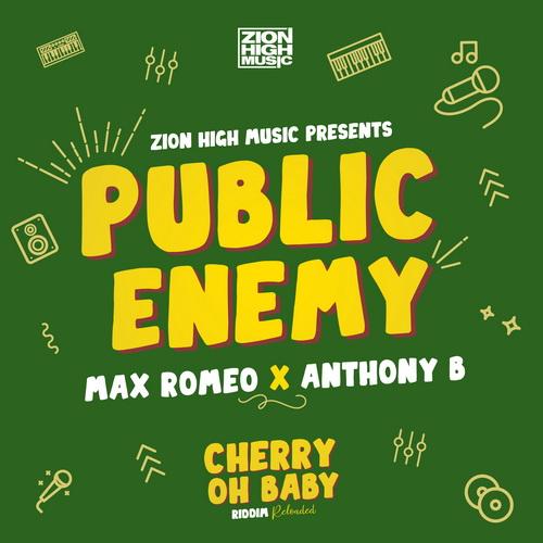 Max Romeo X Anthony B – Public Enemy