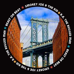 Smokey Joe & The Kid – Beast On Beat feat. R.A The Rugged Man